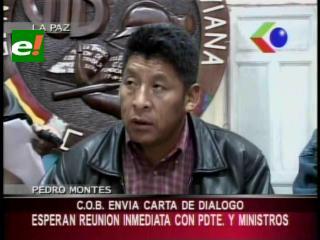 Montes le envía carta a Evo, pide una reunión inmediata Gobierno – COB