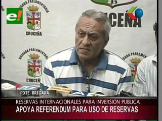 Presidente de la Brigada Parlamentaria Cruceña apoya referéndum para el uso de las reservas internacionales