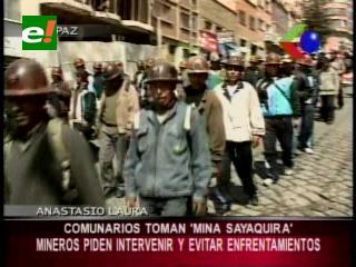 La Paz: Comunarios tomaron la mina Sayaquira, mineros piden intervención del Gobierno y evitar enfrentamientos