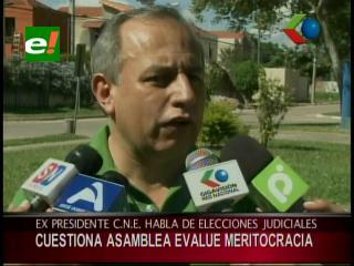 Ex presidente de la CNE cuestiona que la Asamblea Plurinacional evalúe meritocracia de los candidatos al Órgano Judicial