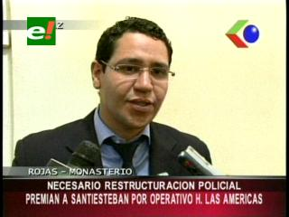 Diputado Monasterio: «Premiaron a Jorge Santiesteban por el operativo Las Américas»