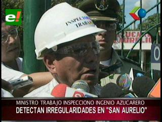 Ministro de Trabajo detectó una serie de irregularidades en el Ingenio Azucarero San Aurelio