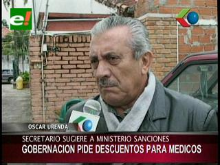 Gobernación cruceña pide al Ministerio de Salud sancionar a los médicos que pararon actividades