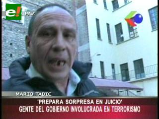 """Mario Tadic anuncia """"sorpresas"""" en el juicio por caso terrorismo"""