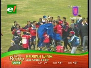 Universitario es el campeón de la Copa Aerosur del Sur
