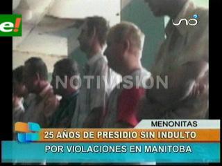 25 años de prisión para los ocho menonitas acusados de violación en Manitoba