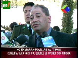 Gobierno no enviará policías para el proceso de consulta previa en el TIPNIS