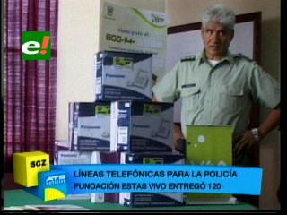 Policía recibió líneas telefónicas de la Fundación Estas Vivo