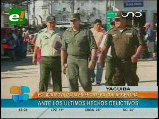 Más de 700 efectivos policiales desplazados en Yacuiba