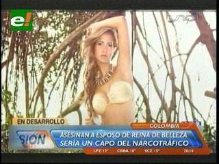 Colombia: Asesinan a esposo de una reina de belleza, sería un capo del narcotráfico