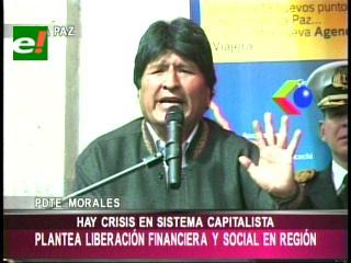 Evo insta a innovar políticas financieras para que la liberación económica 'sea de por vida'