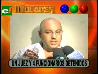 Titulares: Un juez y 4 funcionarios detenidos por el delito de tráfico de personas en Puerto Suárez