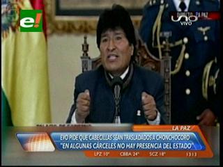 Evo pide trasladar a Chonchocoro a cabecillas de la disputa en Palmasola