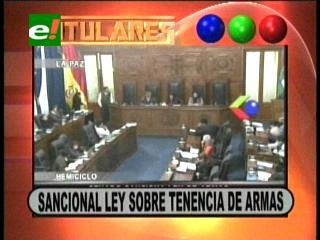 Titulares: Diputados sancionan ley de control de armas