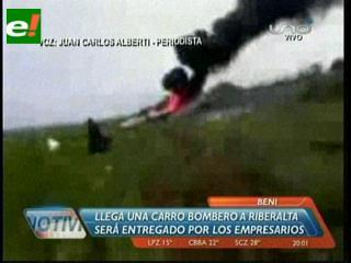 Empresarios y productores de Beni donarán un carro bombero a Riberalta