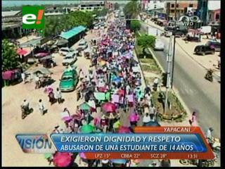 Yapacaní: Pobladores marcharon, exigen la detención de violador de una menor