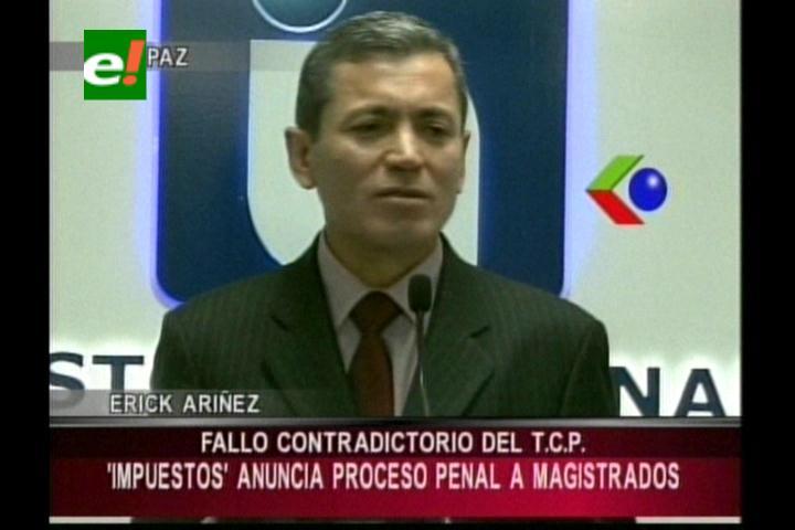 El SIN anuncia procesos en contra de magistrados que declararon ilegal parte de la Ley Financial
