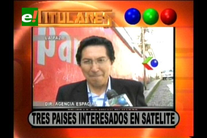 Titulares: Gobierno asegura que tres países están interesados en el satélite Tupac Katari
