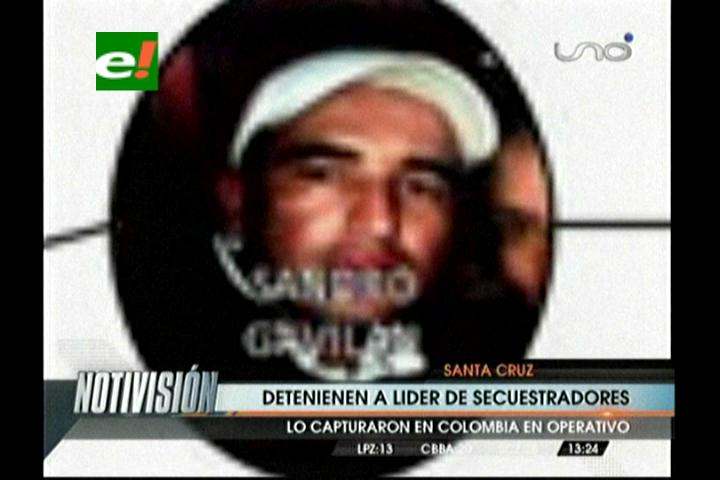 Detienen en Colombia a líder de secuestradores que operaba en Santa Cruz