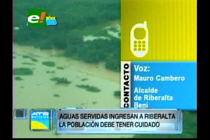 El río Beni se mezcla con las aguas servidas de Riberalta e inunda barrios