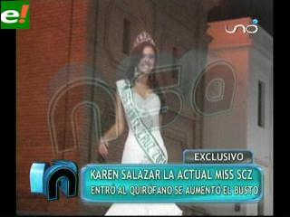 Miss Santa Cruz 2011 Karen Salazar pasó por el quirófano