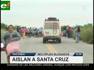 Santa Cruz bloqueada y aislada