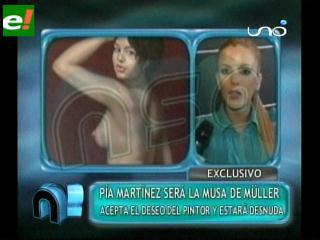 Pía Martínez quiere posar desnuda