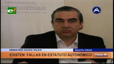 Ministro Siles critica el retraso de la implementación del Estatuto Autonómico cruceño