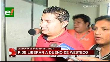 """Piden libertad """"irrestricta"""" para dueño de Westeco tras devolución de dinero"""