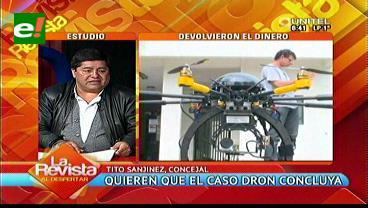 Caso Dron: Concejal Sanjinés dice que se dará a conocer un nuevo informe