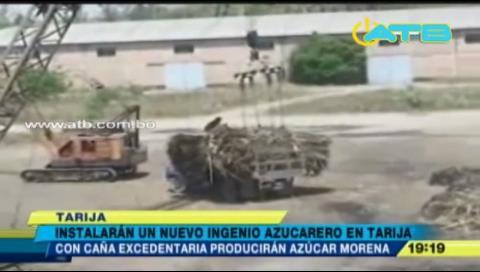 Instalarán nuevo ingenio azucarero en Tarija