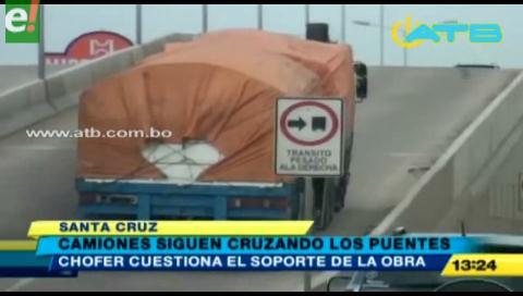 Camiones de alto tonelaje pese a la prohibición pasan por los puentes