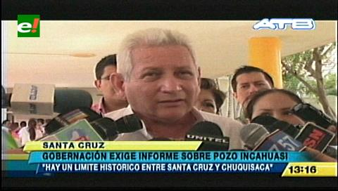 Gobernador Costas exige a YPFB aclarar la ubicación del pozo Incahuasi