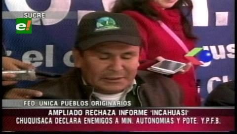 Pueblos Originarios de Chuquisaca rechazan informe de Incahuasi