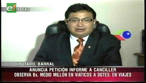 Diputado Barral pedirá un informe al Canciller por viaje de dirigentes del MAS