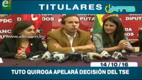 Titulares de TV: Tuto Quiroga apelará la decisión del TSE de inhabilitar al PDC