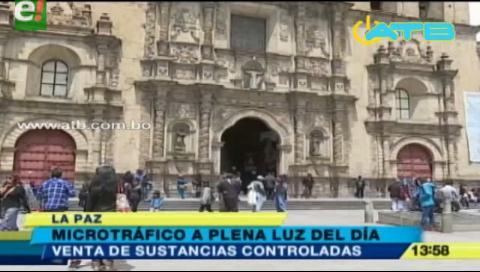 Microtráfico, un ilícito común en la plaza San Francisco de La Paz