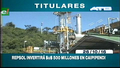 Tiulares de TV: Repsol invertirá $us 500 millones en Caipipendi
