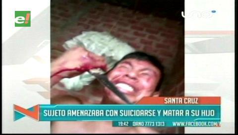 Sujeto amenazó con suicidarse y lastimar a su propio hijo