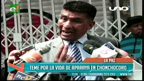 Temen por la vida de Aparaya en Chonchocoro