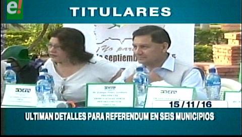 Titulares de TV: Ultiman detalles para el referendo en seis municipios