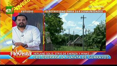 CRE operará y hará mantenimiento de una planta energética de Guarayos