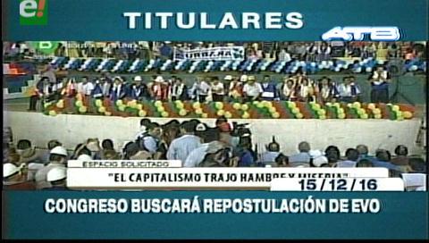 Titulares de TV: Congreso del MAS buscará reelección de Evo Morales