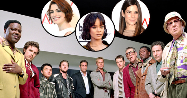 Oceans Eleven, Anne Hathaway, Rihanna, Sandra Bullock