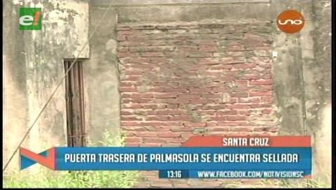 Puerta trasera de la cárcel de Palmasola está sellada por dentro