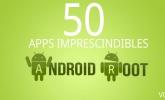 50 aplicaciones imprescindibles para un Android con root (II)