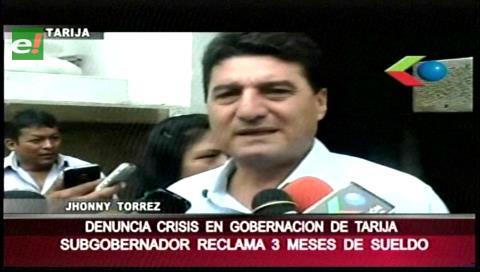 Jhonny Torres denuncia crisis económica en la Gobernación de Tarija