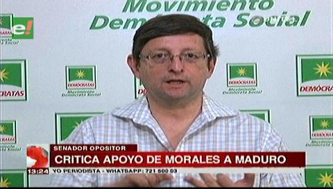 Senador Ortiz dice que el presidente Morales se equivoca al apoyar a Venezuela