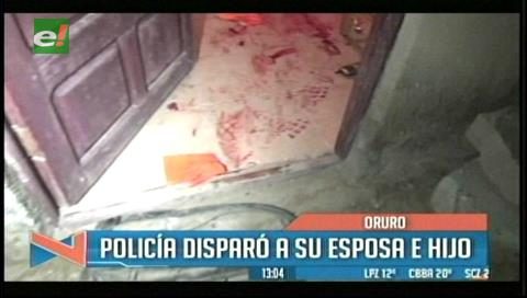 Oruro: Policía disparó a su esposa e hijo