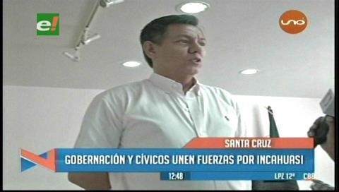 Cívicos y Gobernación de Santa Cruz unen fuerzas por el Incahuasi